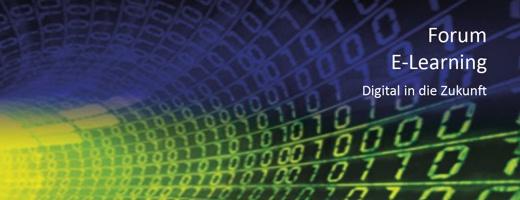 Forum E-Learning >>> Digital in die Zukunft